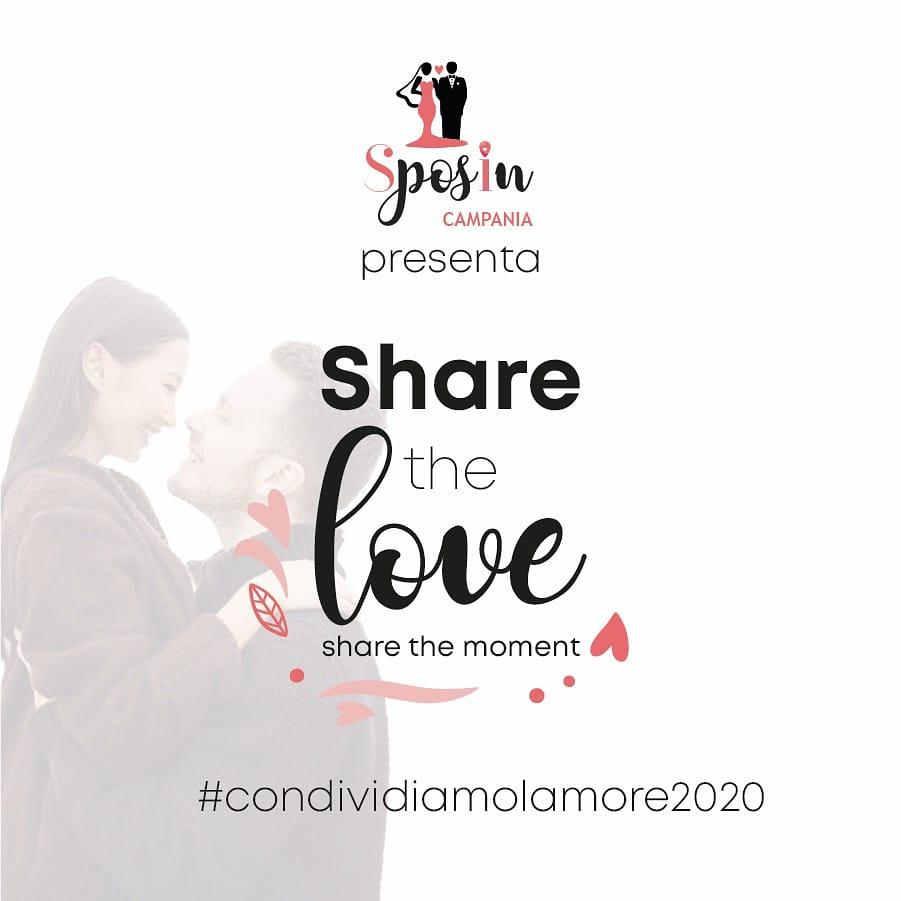 share the love, sposincampania, condividiamo l'amore, share the love sposincampania, emergenza coronavirus, emergenza covid-19, amore, sposi campania, matrimoni campania, foto amore campania