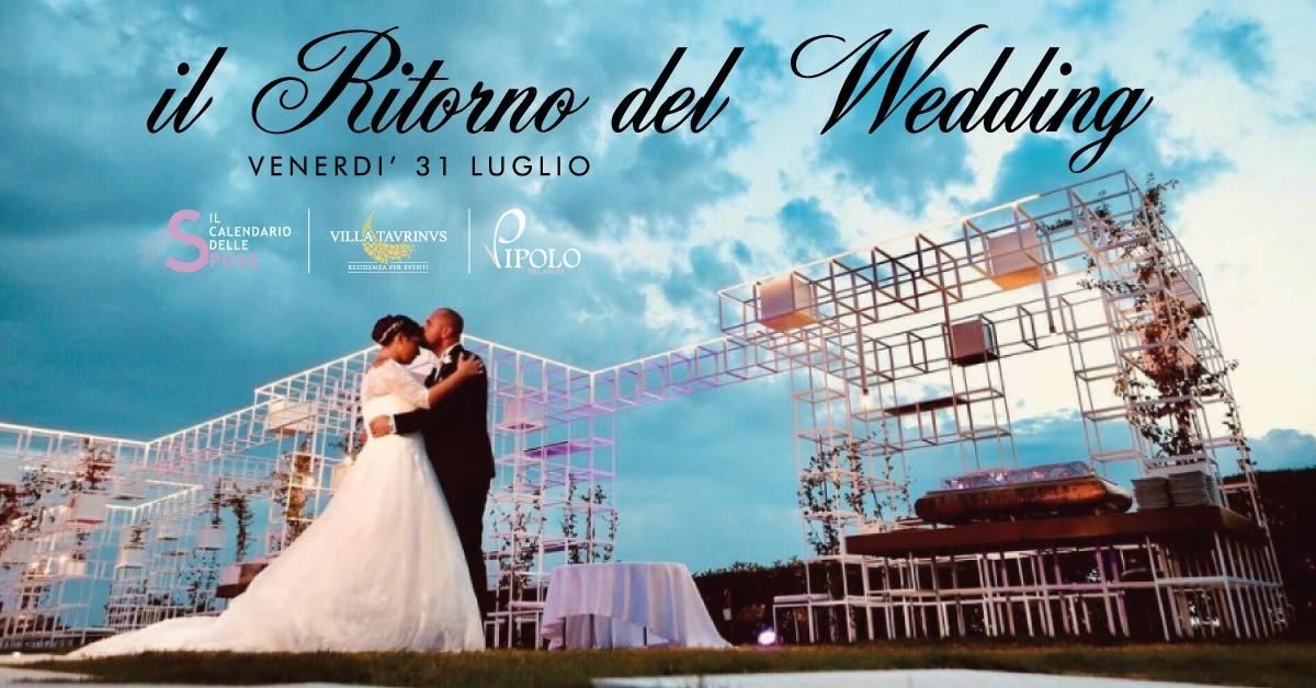 Il Calendario delle Spose riparte il 31 luglio da Villa Taurinus