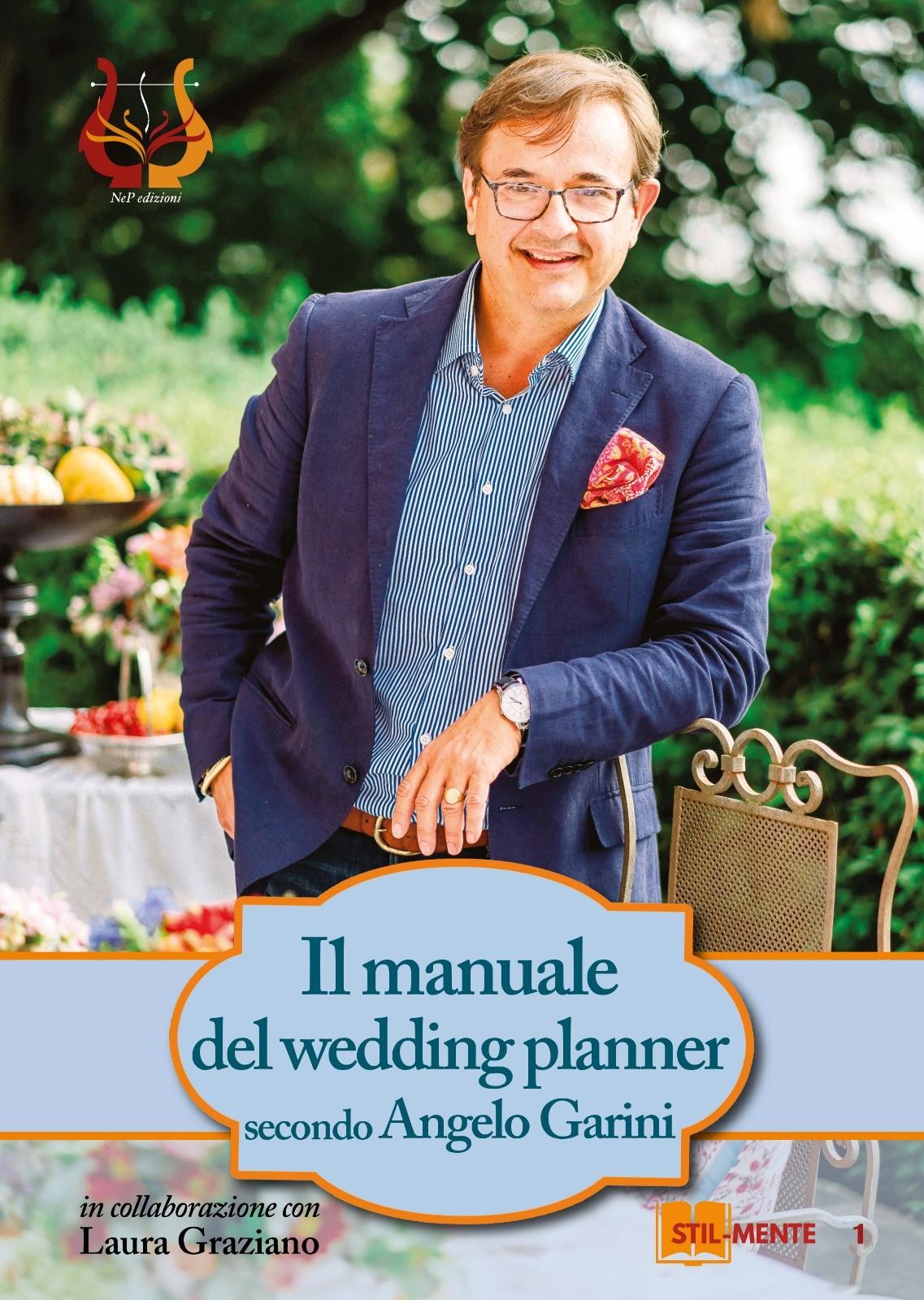 """""""Il manuale del wedding planner secondo Angelo Garini"""""""
